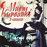 Maon Kurosaki - Tokyo Ravens (Anime) Intro Theme: X-Encounter (CD+DVD) [Japan LTD CD] GNCA-313