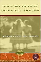 Names I Call My Sister: Stories Kindle Edition