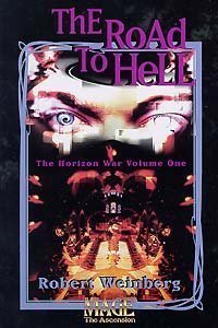 (The Road To Hell  (The Horizon War , Vol 1))