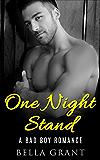 ONE NIGHT STAND (A Billionaire Bad Boy Romance)