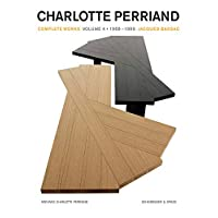 Charlotte Perriand: Complete Works. Volume 4: 1968-1999