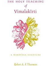 The Holy Teaching of Vimalakīrti: A Mahāyāna Scripture