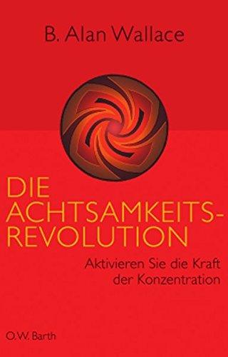 Die Achtsamkeits-Revolution: Aktivieren Sie die Kraft der Konzentration