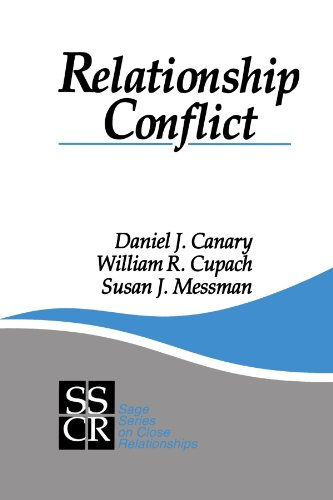 Relationship Conflict: Conflict in Parent-Child, Friendship, and Romantic Relationships (SAGE Series on Close Relationsh