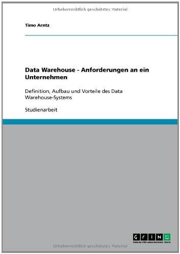 Download Data Warehouse – Anforderungen an ein Unternehmen (German Edition) Pdf