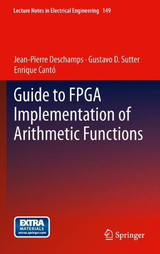 Guide to FPGA Implementation of Arithmetic Functions (Lecture Notes in Electrical Engineering)