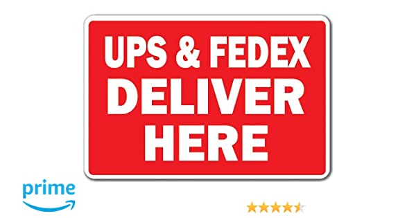 UPS & FedEx Deliver HERE Sign delivery Truck Mail Office Parking |  Indoor/Outdoor | 12