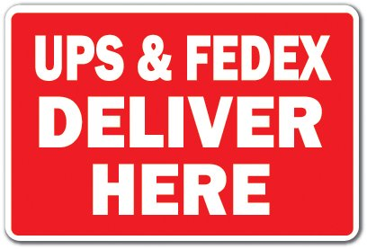 ups-fedex-deliver-here-novelty-sign-delivery-truck-mail-office-parking-gift