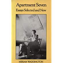 Apartment Seven: Essays Selected and New