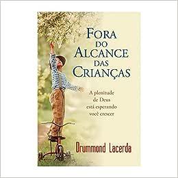 FORA DO ALCANCE DAS CRIANÇAS - 9788598824550 - Livros na