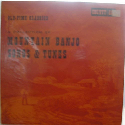 Old - Time Classics Mountain Banjo Songs & Tunes [Vinyl] various -