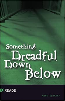 Something Dreadful Down Below-Quickreads