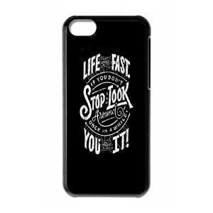 iPhone 5c Cell Phone Case Black Life Moves Fast 2 Zpcbm