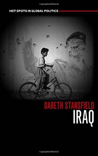 Iraq: People, History, Politics (Hot Spots in Global Politics series)