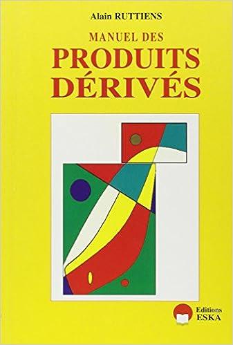Livres Manuel des produits dérivés, 2e édition pdf