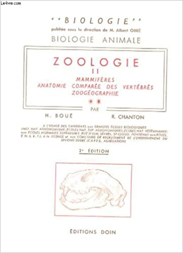 Lire en ligne Zoologie ii mammiferes anatomie comparee des vertebres zoogeographie fascicule 2 pdf ebook