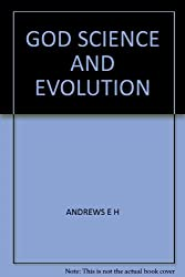 God, Science, and Evolution