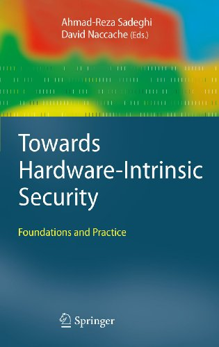 Download Towards Hardware-Intrinsic Security: Foundations and Practice (Information Security and Cryptography) Pdf