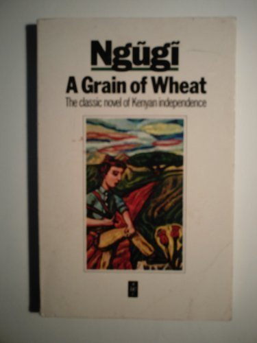 Grain of Wheat (African Writers)