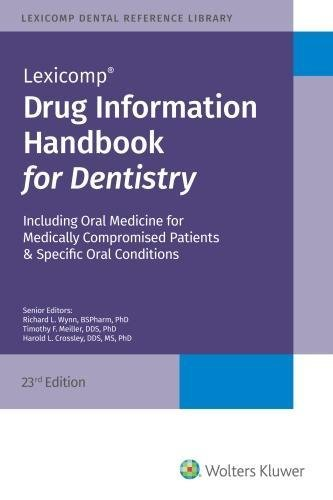 Drug Information Handbook for Dentistry (Drug Information)