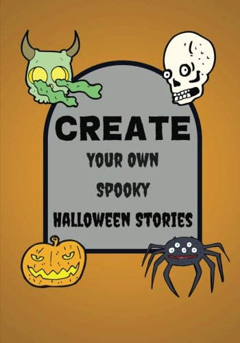 Create Your Own Spooky Halloween Stories: Lined Blank Halloween Book for Kids, 100 Pages, Candy Corn Orange (Halloween Crafts)