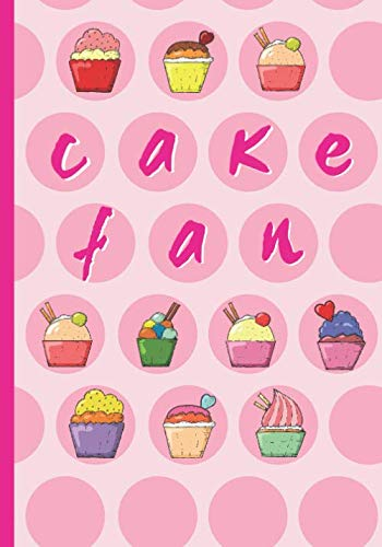 CAKE FAN: BLANK RECIPE CAKE NOTEBOOK, COOKING JOURNAL, 100 RECIPIES TO FILL IN. CREATIVE GIFT.  MOTHER´S DAY.