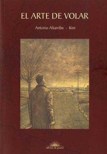 Descargar Libro El Arte De Volar Antonio Altarriba