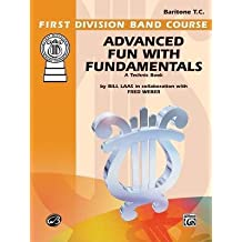 [(Advanced Fun with Fundamentals: Baritone (T.C.))] [Author: Jimmy Haslip] published on (March, 1985)