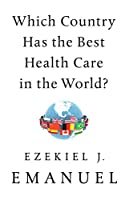 Which Country Has the Best Health Care in the World?