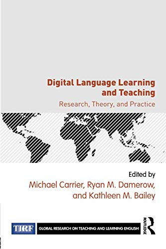 (Digital Language Learning and Teaching (Global Research on Teaching and Learning)