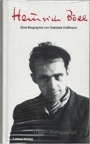 heinrich bll eine biographie amazonde gabriele hoffmann bcher - Heinrich Bll Lebenslauf