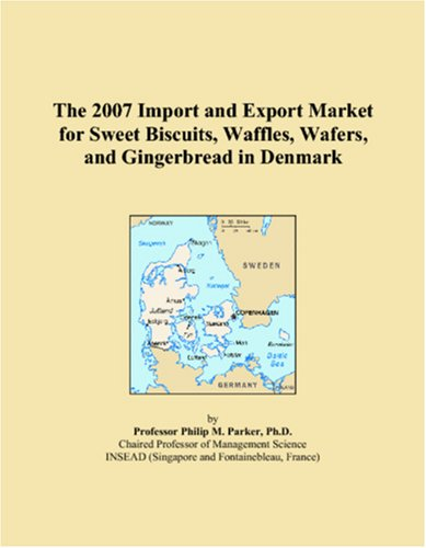The 2007 Import and Export Market for Sweet Biscuits, Waffles, Wafers, and Gingerbread in Denmark