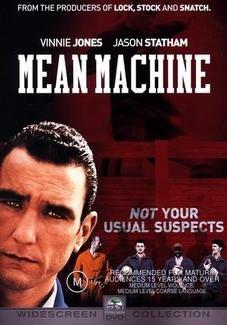 (Mean Machine)