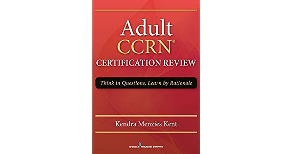 Amazon.com: Adult CCRN Certification Review: Think in ...