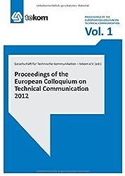 Proceedings of the European Colloquium on Technical Communication Volume 1, 2012