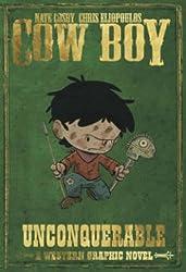 Cow Boy Volume 2: Unconquerable