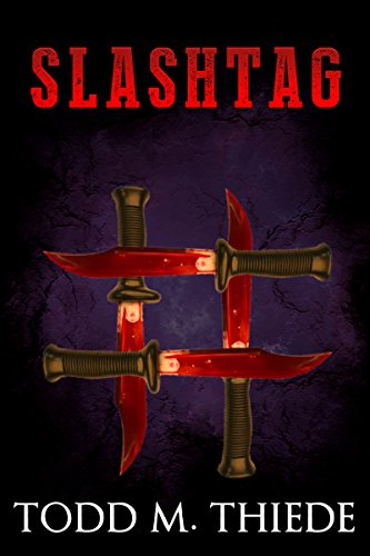 SLASHTAG (Max Larkin Detective Series Book 4) by [Thiede, Todd M.]