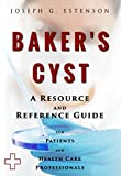Baker's Cyst - A Reference Guide