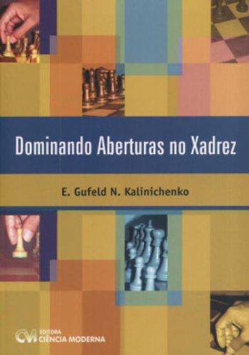 Dominando Aberturas No Xadrez: Amazon.es: E. G. N. Kalinichenko: Libros