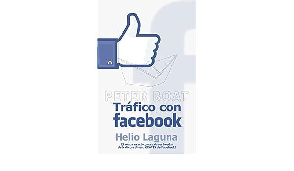 Trafico con facebook: Cómo Utilizo Facebook para Llevar Hordas de ...
