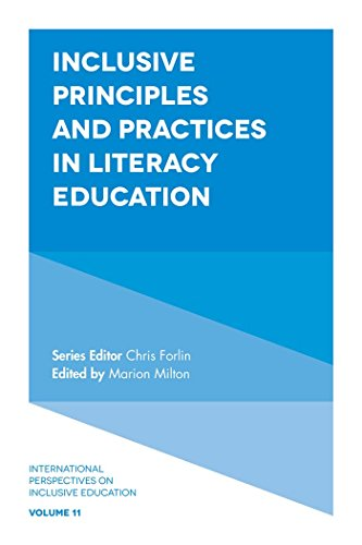 Inclusive Principles and Practices in Literacy Education (International Perspectives on Inclusive Education)