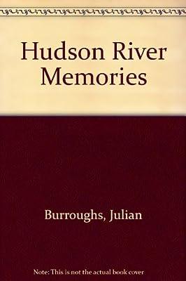 Hudson River Memories