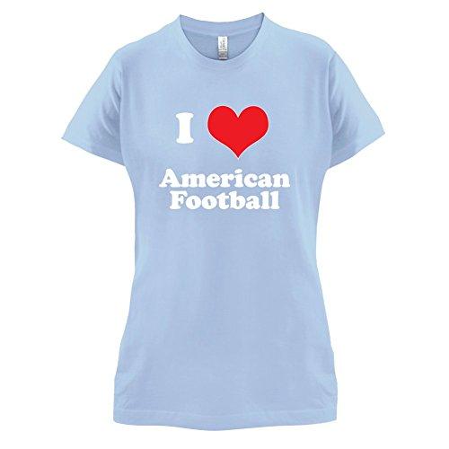 I Love American Football - Damen T-Shirt - Himmelblau - XL