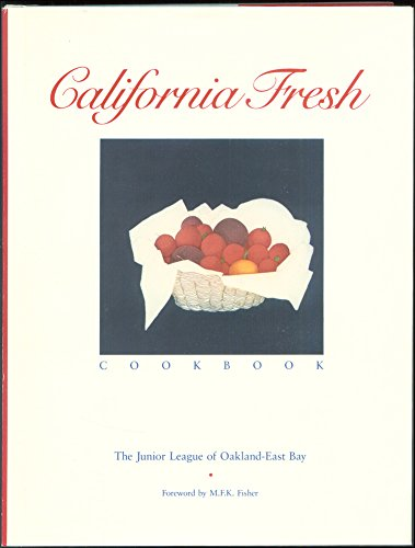 California Fresh Cookbook, used for sale  Delivered anywhere in USA