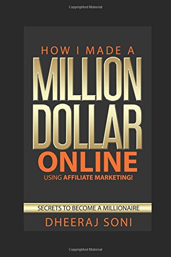 41my4%2Blnr0L - How I Made a Million Dollar Using Affiliate Marketing in a Year: Your Path to Become Millionaire