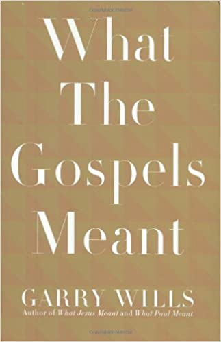 Book What the Gospels Meant
