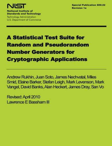NIST Special Publication 800-122 Revision 1a: A Statistical Test Suite for Random and Pseudorandom Number Generators for Cyrptographic Applications