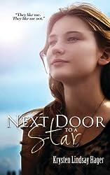 Next Door To A Star