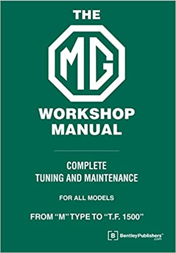 Magnificent The Mg Workshop Manual 1929 1955 Complete Tuning And Maintenance Wiring Database Hyediarchgelartorg