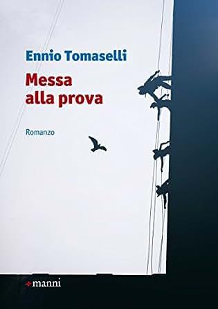 Messa Alla Prova.Messa Alla Prova Occasioni Italian Edition Kindle